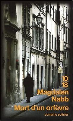 Mort d'un orfèvre de Magdalen Nabb