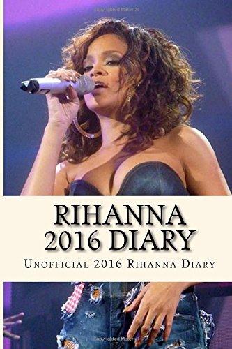 Rihanna 2016 diary boutique rihanna for Calendrier rihanna
