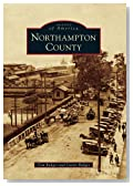 Northampton County (Images of America Series)