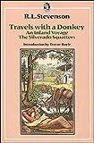 Travels with a Donkey (Everyman's Classics) (0460117661) by Stevenson, R. L.