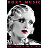 The Thrill of It All: A Visual History 1972-1982 ~ Roxy Music