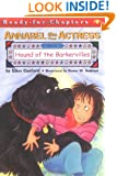 Annabel the Actress Starring In: Hound of the Barkervilles