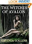 THE WITCHES OF AVALON: a thrilling Ar...
