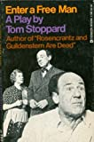 Enter a free man (Evergreen original, E-586) (0394177797) by Stoppard, Tom