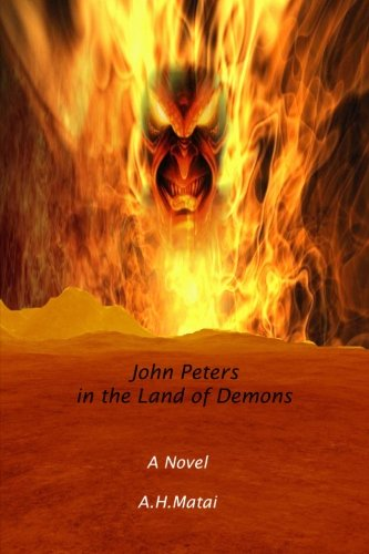 Book: John Peters in the Land of Demons by A.H. Matai