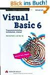 Visual Basic 6 . Programmiertechniken...