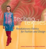 img - for Techno Textiles: Revolutionary Fabrics for Fashion and Design book / textbook / text book
