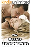 The Well-Endowed Bosses Stuff His Wife - Office Benefits (Naughty First Time Public Cuckold)(Hotwife Taken by Big Hot Alpha Men)(Older Man Younger Woman Romance Story)Age of Seduction(Taboo Pregnancy