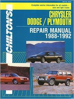 chilton 39 s chrysler dodge plymouth repair manual 1988 1992. Black Bedroom Furniture Sets. Home Design Ideas