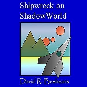 Shipwreck on ShadowWorld Audiobook
