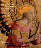img - for Painting and Illumination in Early Renaissance Florence, 1300-1450 by Laurence B. Kanter (1995-03-31) book / textbook / text book