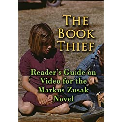The Book Thief: Reader's Guide on Video for the Markus Zusak Novel