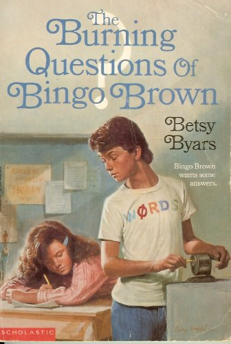 Burning Questions of Bingo Brown, Byars, Betsy