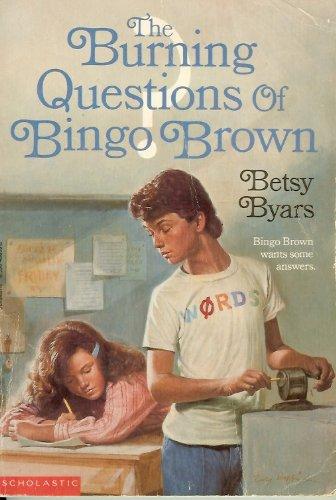 Burning Questions of Bingo Brown, Byars, Betsy