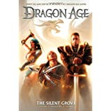 Dragon Age Volume 1: The Silent Groveby David Gaider
