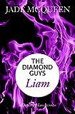 Liam (The Diamond Guys) (German Edition)