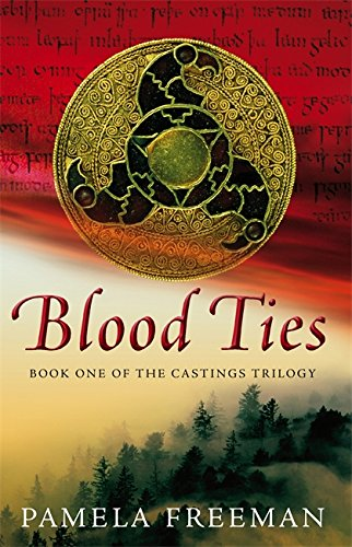 Blood Ties: The Castings trilogy: Book One