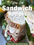 Sandwich Recipes - Healthy and Easy S...