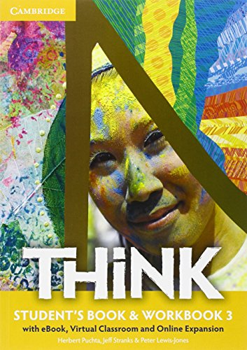 Think. Level 3. Student's book-Workbook. Con e-book. Con espansione online. Per le Scuole superiori