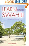 Learn Swahili: For Beginners and Trav...