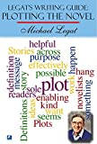 img - for Legat's Writing Guide: Plotting The Novel by Michael Legat (2012-03-08) book / textbook / text book