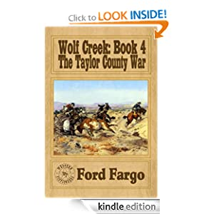 Wolf Creek: The Taylor County War Ford Fargo, Troy D Smith, James Reasoner and Clay More