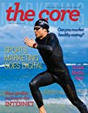 Marketing: The Core, Third Canadian Edition with Connect Access Card