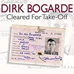 Cleared for Take-Off | Dirk Bogarde