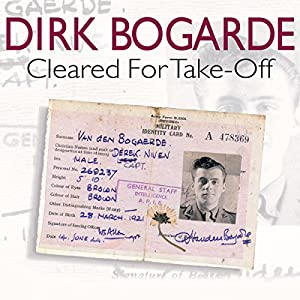 Cleared for Take-Off | [Dirk Bogarde]