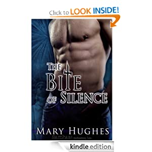 The Bite of Silence Mary Hughes