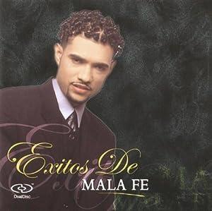 Exitos de Mala Fe