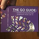 The Go Guide: 10 Steps for Innovations in Ministry from Luke 10 | Robert C. Wright,Donna S. Mote