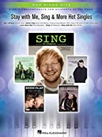Stay With Me, Sing & More Hot Singles: Simple Arrangements for Students of All Ages