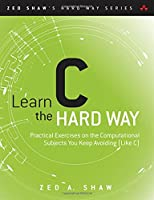 Learn C the Hard Way Front Cover