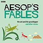 Aesop: The Ant and the Grasshopper and Other Stories | Rob John