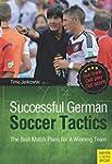 Successful German Soccer Tactics: The...