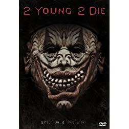 2 Young 2 Die
