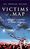Victims of a Map: A Bilingual Anthology of Arabic Poetry (0863565247) by Adonis