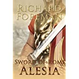 Sword of Rome: Alesiaby Richard Foreman