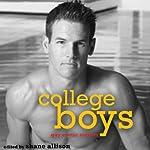 College Boys: Gay Erotic Stories | Shane Allison (editor),Rob Rosen,Simon Sheppard,Neil Plakcy,Rachel Kramer Bussel