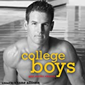 College Boys: Gay Erotic Stories | [Shane Allison (editor), Rob Rosen, Simon Sheppard, Neil Plakcy, Rachel Kramer Bussel]
