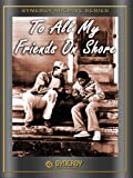 To All My Friends On Shore (1972) - Comedy DVD, Funny Videos