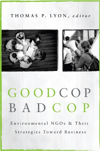 Good Cop/Bad Cop: Environmental NGOs and Their Strategies