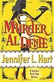 Murder Al Dente: A Southern Pasta Shop Mystery (Southern Pasta Shop Mysteries) (Volume 1) by  Jennifer L. Hart in stock, buy online here