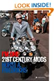 I'm One: 21st Century Mods