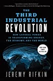 img - for The Third Industrial Revolution: How Lateral Power Is Transforming Energy, the Economy, and the World book / textbook / text book