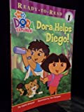 Dora Helps Diego! (Ready to Read, Level 1) (0439922364) by Laura Driscoll