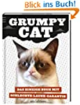 Grumpy Cat: Das einzige Buch mit Schl...