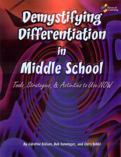 Demystifying Differentiation in Middle School Book and CD