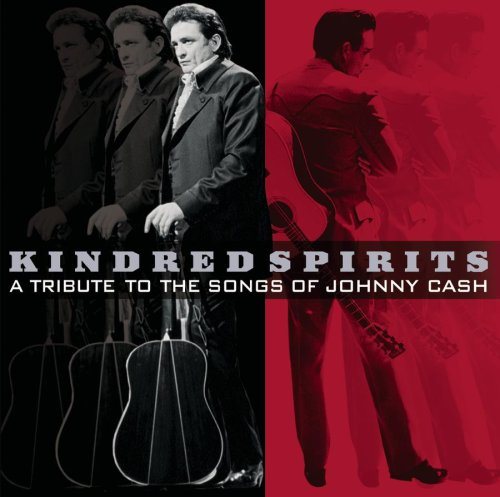 Various Artists - Kindred Spirits- a Tribute to The Songs of Johnny Cash - Zortam Music